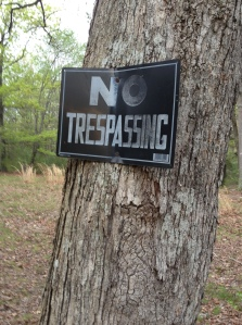 No Tresspassing Sign